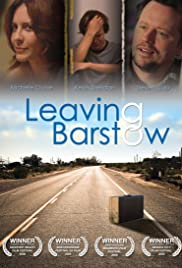 Leaving Barstow (2008) Poster - Movie Forum, Cast, Reviews