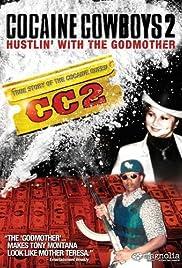 Cocaine Cowboys 2 Poster