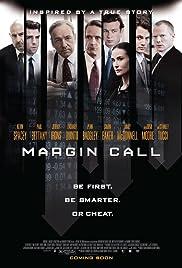 Margin Call(2011) Poster - Movie Forum, Cast, Reviews