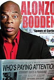 Alonzo Bodden: Who's Paying Attention Poster