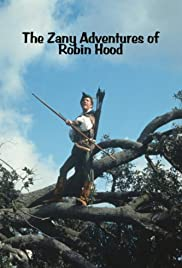 The Zany Adventures of Robin Hood Poster