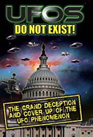 UFO's Do Not Exist! The Grand Deception and Cover-Up of the UFO Phenomenon Poster