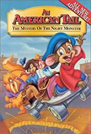An American Tail: The Mystery of the Night Monster(1999) Poster - Movie Forum, Cast, Reviews