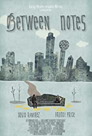 Between Notes(2010) Poster - Movie Forum, Cast, Reviews