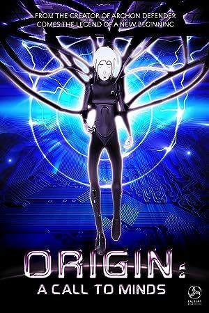 Origin: A Call to Minds (2013)