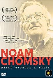 Noam Chomsky: Rebel Without a Pause Poster