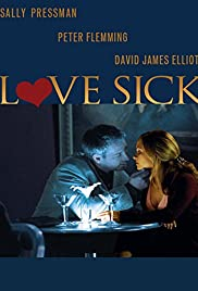 Love Sick: Secrets of a Sex Addict Poster