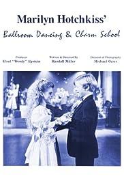 Marilyn Hotchkiss' Ballroom Dancing and Charm School Poster