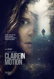 Claire in Motion(2016) Poster - Movie Forum, Cast, Reviews