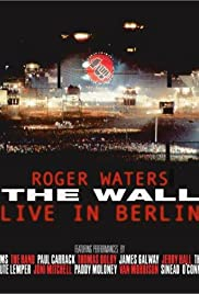 The Wall: Live in Berlin(1990) Poster - Movie Forum, Cast, Reviews