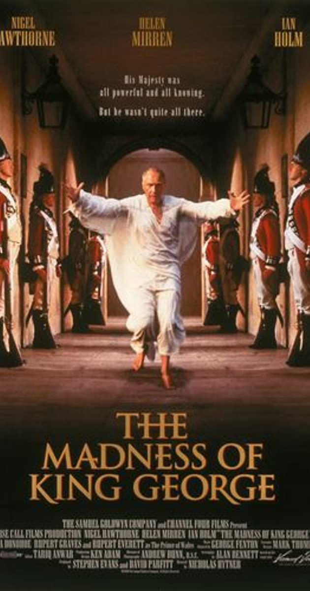 the madness of king george iii The poisoning of king george iii  the subject revived with the release of the popular but not wholly accurate movie the madness of king george scientists,.