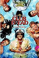 Club Dread 2004