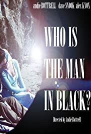 Who Is the Man in Black? Poster
