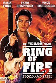 Ring of Fire II: Blood and Steel (1993) Poster - Movie Forum, Cast, Reviews