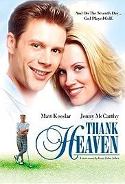 Thank Heaven(2001) Poster - Movie Forum, Cast, Reviews