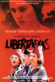 Libertarias (1996) Poster - Movie Forum, Cast, Reviews