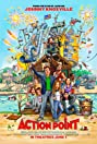 Action Point (2018) Poster