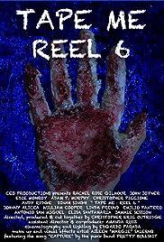 Tape Me: Reel 6 Poster