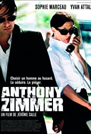 Anthony Zimmer(2005) Poster - Movie Forum, Cast, Reviews
