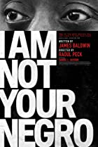 I Am Not Your Negro (2016) Poster
