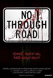 No Through Road(2008) Poster - Movie Forum, Cast, Reviews
