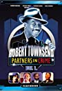 The Best of Robert Townsend & His Partners in Crime