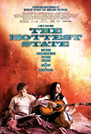 The Hottest State(2006) Poster - Movie Forum, Cast, Reviews