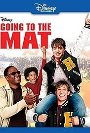 Going To The Mat Tv Movie 2004 Imdb