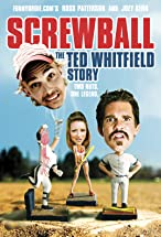 Primary image for Screwball: The Ted Whitfield Story