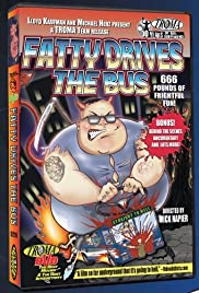 Fatty Drives the Bus(1999) Poster - Movie Forum, Cast, Reviews