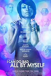 I Can Do Bad All by Myself Poster