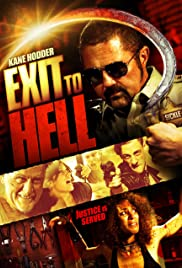 Exit to Hell(2013) Poster - Movie Forum, Cast, Reviews