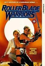 Roller Blade Warriors: Taken by Force