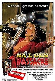 the nail gun massacre video 1985 imdb
