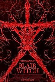 Blair Witch(2016) Poster - Movie Forum, Cast, Reviews