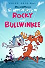 The Adventures of Rocky and Bullwinkle (2018) Poster