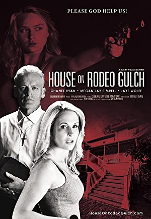 دانلود فیلم House on Rodeo Gulch
