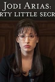 Jodi Arias: Dirty Little Secret Poster