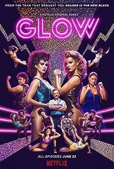 GLOW (2017-)