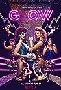 GLOW (2017) Poster