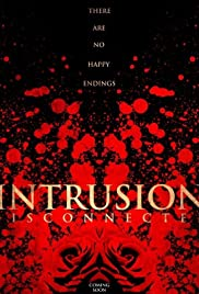 Intrusion: Disconnected Poster