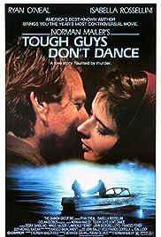 Tough Guys Don't Dance Poster