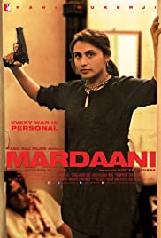 Mardaani(2014) Poster - Movie Forum, Cast, Reviews