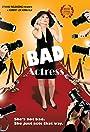Bad Actress