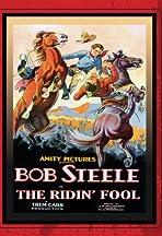 The Ridin' Fool