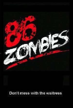 86 Zombies TV Poster