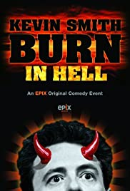 Kevin Smith: Burn in Hell(2012) Poster - TV Show Forum, Cast, Reviews