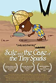 Sule and the Case of the Tiny Sparks Poster