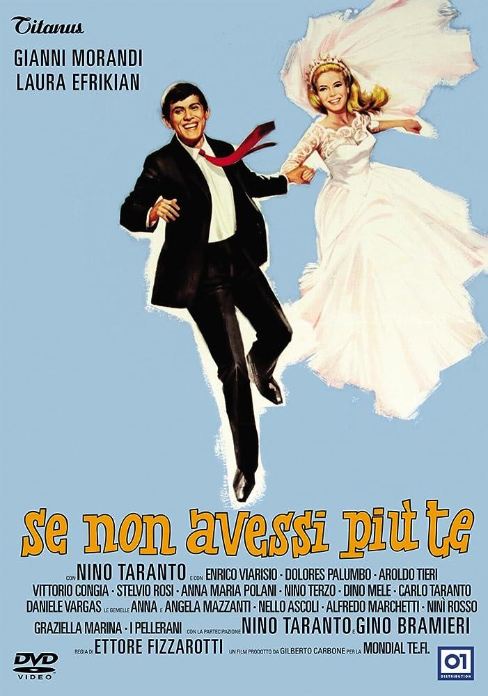 Image result for SE NON AVESSI PIU TE ( 1965 ) poster