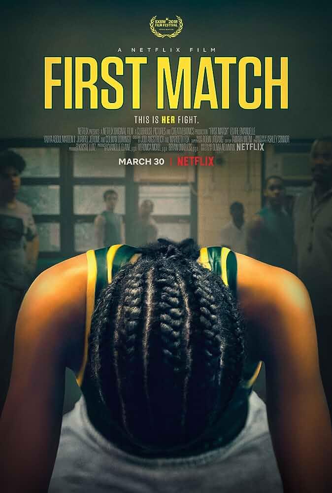 First Match (2018) Full Movie WEBRip 720p Watch Online Free Download